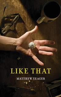 LIKE THAT by Matthew Yeager